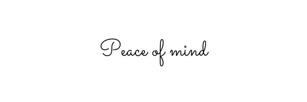 Peace of mind caption